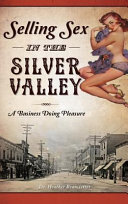 Selling Sex in the Silver Valley Book