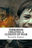 Terrorism  Creating a Climate of Fear PDF