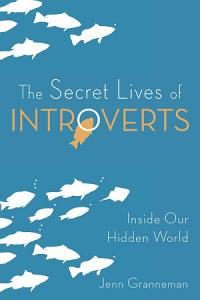 The Secret Lives of Introverts Book
