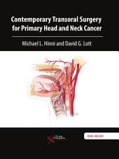 Contemporary Transoral Surgery for Primary Head and Neck Cancer