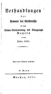 Verhandlungen der Kammer der Reichsräthe des Königreichs Bayern: Band 5