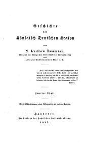 Geschichte der königlich Deutschen Legion: Mit 5 Schlachtplanen, einer Lithographie und mehren Tabellen, Band 2