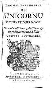 Thomae Bartholini De unicornu observationes novae