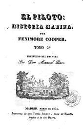 El Piloto: historia marina, Volumen 1