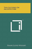 Two Lectures on Architecture