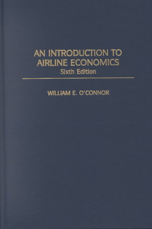 An Introduction to Airline Economics