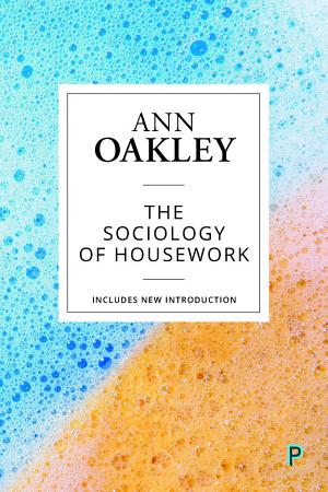 The Sociology of Housework  Reissue  PDF