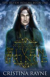 Memories of an Elven Prince (The Elven Realms Book One)