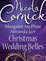 Christmas Wedding Belles: The Pirate's Kiss / A Smuggler's Tale / The Sailor's Bride (Mills & Boon M&B)