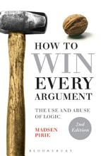How to Win Every Argument PDF