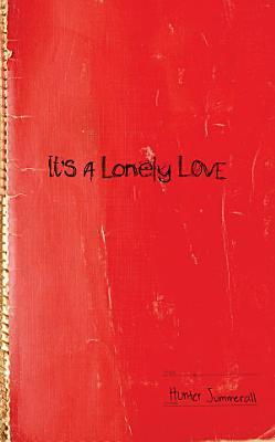 It s a Lonely Love