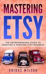Mastering Etsy
