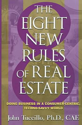 The Eight New Rules of Real Estate