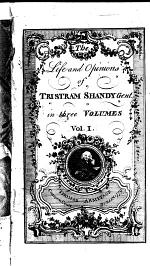 The Life and Opinions of Tristram Shandy Gent. In Three Volumes