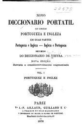 Novo diccionario portatil das linguas portugueza e ingleza em duas partes, portugueza e ingleza-ingleza e portugueza, resumido do diccionario de Vieyra: Volume 2