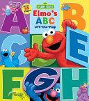 Sesame Street  Elmo s ABC Lift the Flap PDF