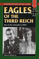 Eagles Of The Third Reich Book PDF