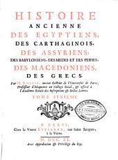 Histoire ancienne des Egyptiens, des Carthaginois, des Assyriens, des Babyloniens, des Medes et des Perses, des Macedoniens,des Grecs: Volume6