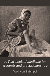 A Text-book of medicine for students and practitioners: Volume 2