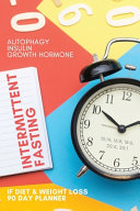Autophagy Intermittent Fasting IF Diet   Weight Loss 90 Day Planner PDF
