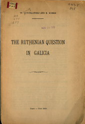The Ruthenian Question in Galicia