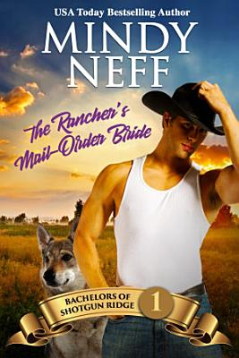 The Rancher s Mail Order Bride