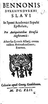 In Spenti acad. sepulti epistolam, pro antiquitatibus etruscis Inghiramiis ... examen