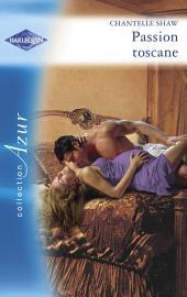 Passion toscane (Harlequin Azur)