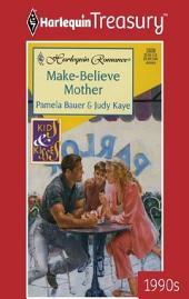 Make-Believe Mother