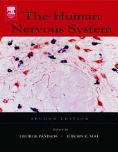 The Human Nervous System: Edition 2