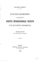 Di una nuova denominazione del cosiddetto diritto internazionale privato e de' suoi effetti fondamentali