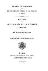Rapport sur les progrès de la médecine en France
