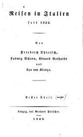 Reisen in Italien seit 1822: Band 1