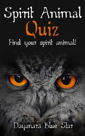 Spirit Animal Quiz: Find your Spirit Animal