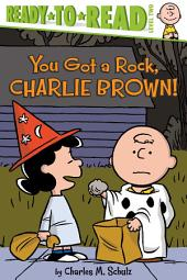 You Got a Rock, Charlie Brown!: with audio recording