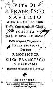 Vita di S. Francesco Saverio, Apostolo dell'Indie, della Compagnia di Giesù