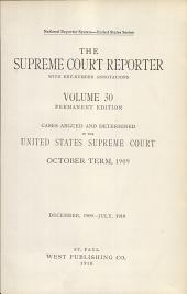 The Supreme Court Reporter: Volume 30
