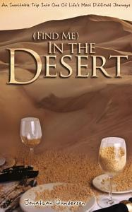 Find Me  in the Desert Book