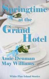 Springtime at the Grand Hotel