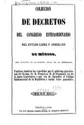Colección de decretos expedidos por el... Congreso Constitucional y por el ejecutivo: Volúmenes 3-4