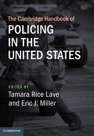 The Cambridge Handbook of Policing in the United States PDF