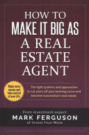 How to Make It Big as a Real Estate Agent