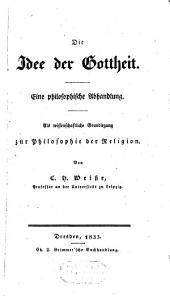 Die Idee der Gottheit, eine philosophische Abhandlung