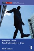 European Union Constitutionalism in Crisis PDF
