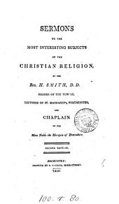 Sermons on the most interesting subjects of the Christian religion