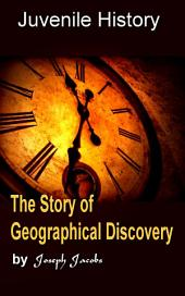 The Story of Geographical Discovery: Juvenile History