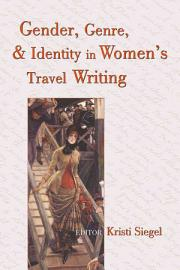 Gender  Genre  and Identity in Women s Travel Writing PDF
