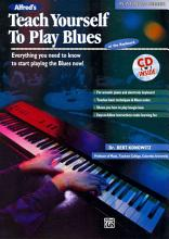 Alfred s Teach Yourself to Play Blues at the Keyboard  Everything You Need to Know to Start Playing the Blues Now   Book   CD PDF