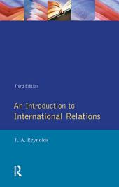 An Introduction to International Relations: Edition 3