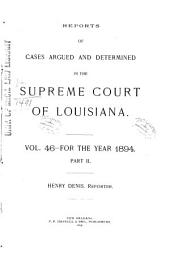 Louisiana Reports: Cases Argued and Determined in the Supreme Court of Louisiana, Volume 97, Part 2